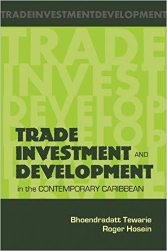 Trade, Investment and Development in the Caribbean Book